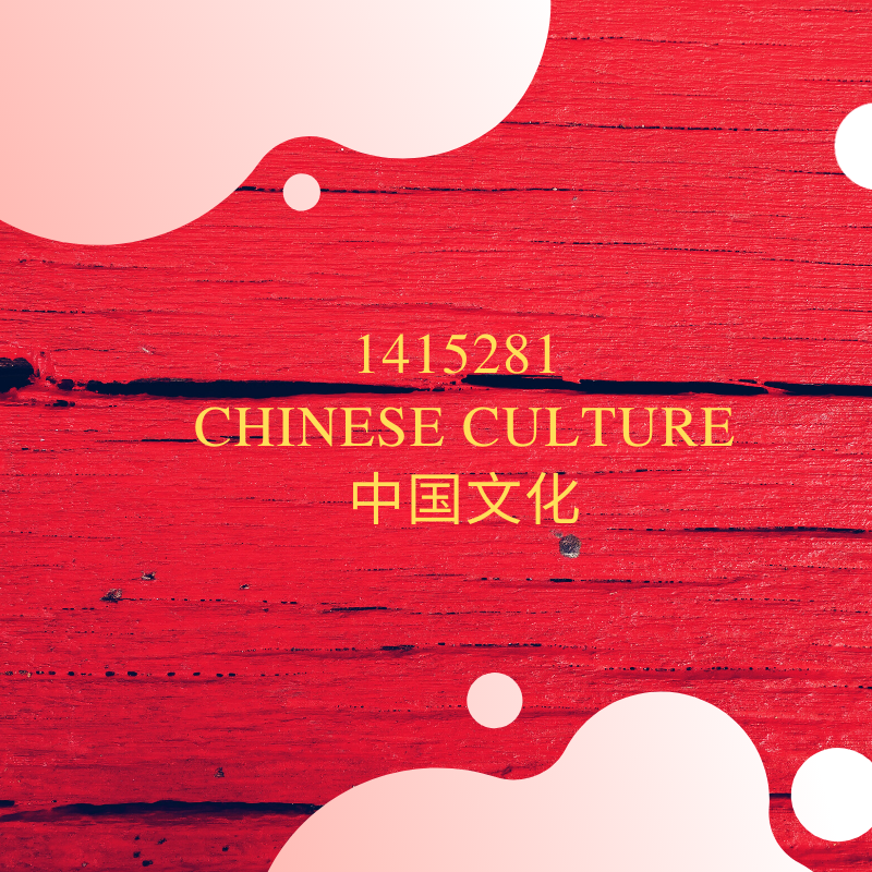 1415281Chinese Culture