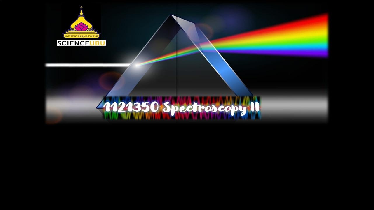 1121350 Spectroscopy II